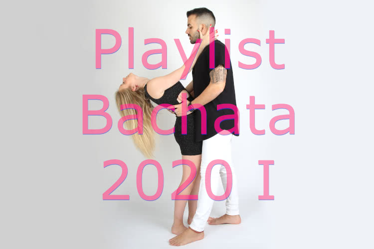 Playlist Bachata 2020 - 1