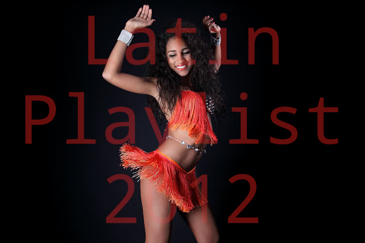 Latin Playlist 2012