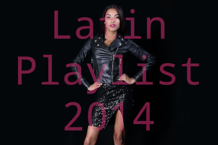 Latin Playlist 2014