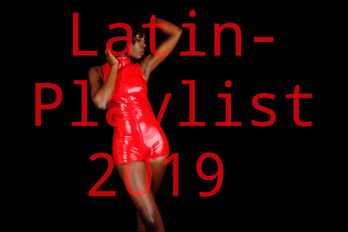 Latin Playlist 2019